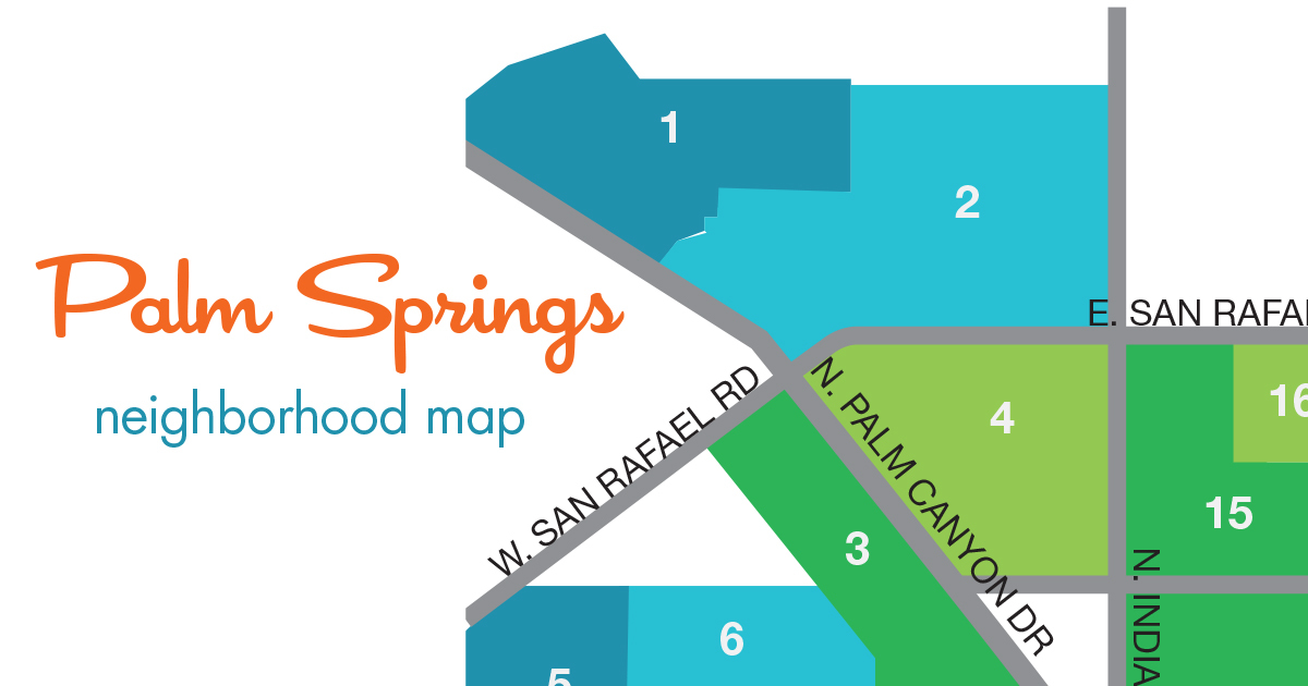Palm Springs Map Palm Springs Neighborhoods